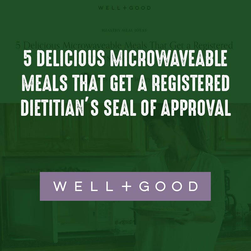 5 Delicious Microwaveable Meals That Get a Registered Dietitian's Seal of Approval