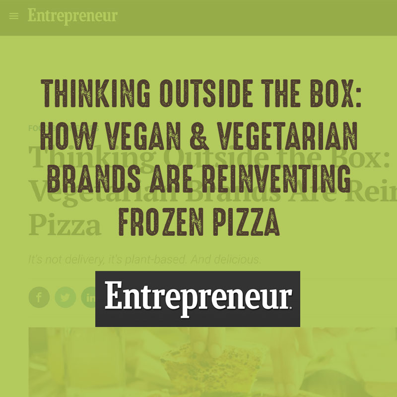 Thinking Outside the Box: How Vegan and Vegetarian Brands are Reinventing Frozen Pizza - Entrepreneur