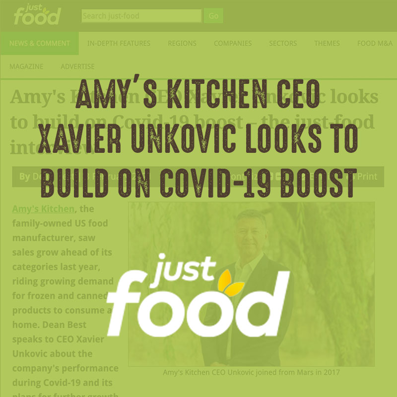 Amy's Kitchen CEO Looks to Build on COVID-19 Boost - Just Food